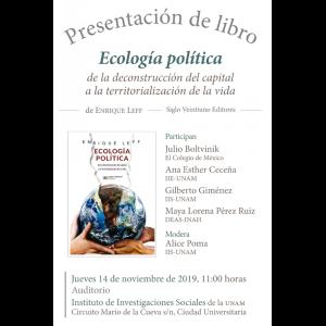 """Presentación del libro """"Ecología política de la deconstrucción del capital a la territorialización de la vida"""" @ Auditorio"""